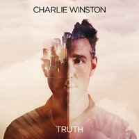 Truth — Charlie Winston