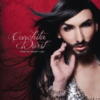 That's What I Am — Conchita Wurst