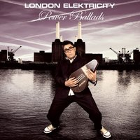 Power Ballads — London Elektricity