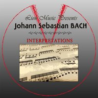 Interpretations: Johann Sebastian Bach (Lion Music Presents) — сборник