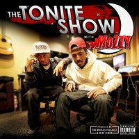 The Tonite Show with Mozzy — Mozzy, Dj.Fresh, Worlds Freshest