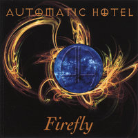 Firefly — Automatic Hotel