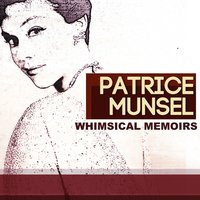 Whimsical Memoirs — Patrice Munsel