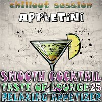 Smooth Cocktail, Taste of Lounge,Vol. 25 — сборник