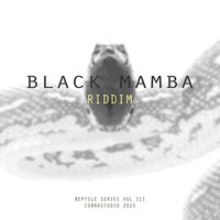 Black Mamba Riddim — Daddy Cobra