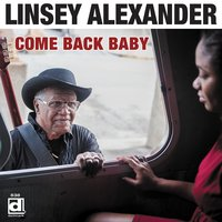 Come Back Baby — Linsey Alexander