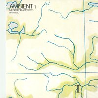 Ambient 1/Music For Airports — Brian Eno