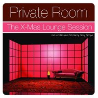 Private Room - The X-Mas Lounge Session 2006 — сборник