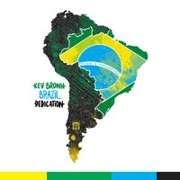 Brazil Dedication Instrumentals — Kev Brown