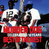 Murder Dog - Celebrating 10 Years - Best of the Best — сборник