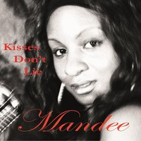 Kisses Don't Lie — MANDEE
