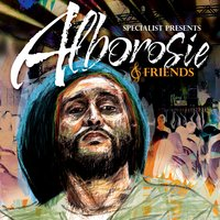 Specialist Presents Alborosie & Friends — Alborosie