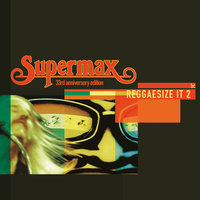 Reggaesize It — Supermax