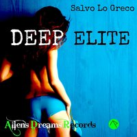 Deep Elite - Single — Salvo Lo Greco