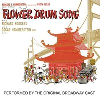 Flower Drum Song Performed by the Original Broadway Cast — сборник