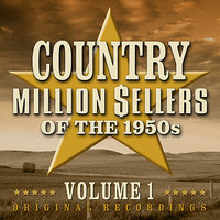 Country Million Sellers Of The 1950s - Volume 1 — сборник