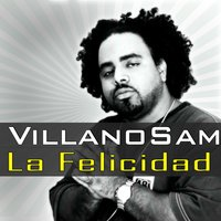 La Felicidad-Single — Villanosam