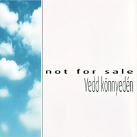 Vedd könnyedén — Not For Sale
