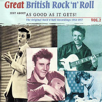 Great British Rock 'n' Roll - Just About As Good As It Gets! Vol.2 — сборник