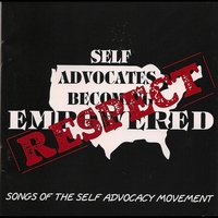 Respect: Songs Of The Self-Advocacy Movement — Karl Williams