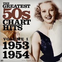 The Greatest 50s Chart Hits, Vol.1 — сборник