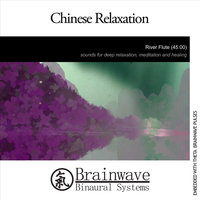 Chinese Relaxation — Brainwave Binaural Systems