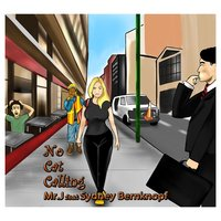 No Cat Calling (feat. Sydney Bernknopf) — Mr. J