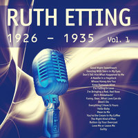 Ruth Etting (1926 - 1935), Vol. 1 — Ruth Etting