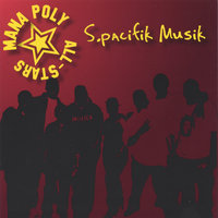 S.pacifik Musik — Mana Poly All-Stars