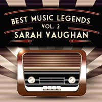 Best Music Legends, Vol. 2 — Sarah Vaughan, Джордж Гершвин