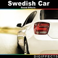 Swedish Car Sound Effects — Digiffects Sound Effects Library