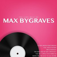 The Very Best of Max Bygraves — Max Bygraves
