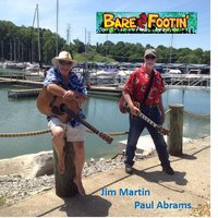 Bare Footin' — Jim Martin, Paul Abrams