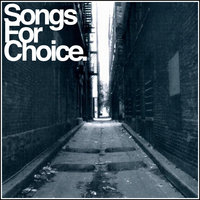 Songs For Choice (Compilation) — сборник