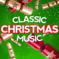 classic christmas music - Christmas Music Classics