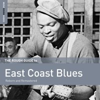 Rough Guide to East Coast Blues — сборник