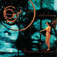 Semantic Spaces — Delerium
