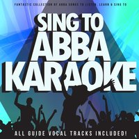 Sing To ABBA Karaoke:  Fantastic Collection Of Abba Songs To Listen, Learn & Sing To — DooWamMasterMixers
