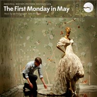 The First Monday in May — Ian Hultquist, Sofia Hultquist, Ian Hultquist & Sofia Hultquist