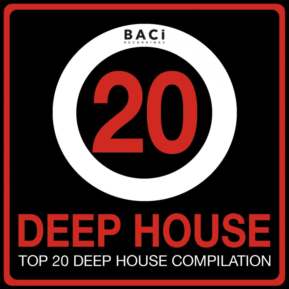 Top 20 deep house music compilation vol 1 for Top 20 house music