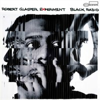 Black Radio — Robert Glasper