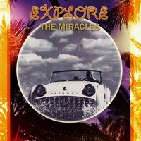 Explore — The Miracles