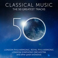 Classical Music - The 50 Greatest Tracks — сборник