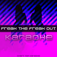 Freak The Freak Out — Freak The Freak Out
