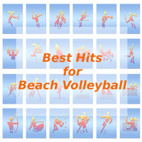 Best Hits for Beach Volleyball — Tune Robbers
