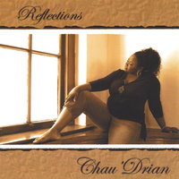 Reflections — Chau'Drian