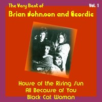 The Very Best of Brian Johnson and Geordie, Vol. 1 — Geordie, Brian Johnson, Brian Johnson and Geordie