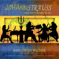 Strauss: A Selection of the Finest Waltzes — Hans-Jurgen Walther, The Danube Strings, Hans-Jürgen Walther & The Danube Strings