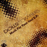 Music for Your Soul EP — Dolls Combers