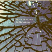 Reflections — Red Baron Band